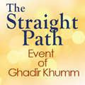The Important Event of Ghadir Khumm