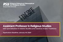 Assistant Professor in Religious Studies, with specialization in Islamic Studies and Classical Arabic Traditions