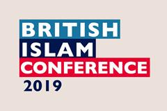 The British Islam Conference 2019