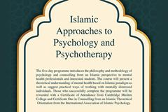 Islamic Approaches to Psychology & Psychotherapy