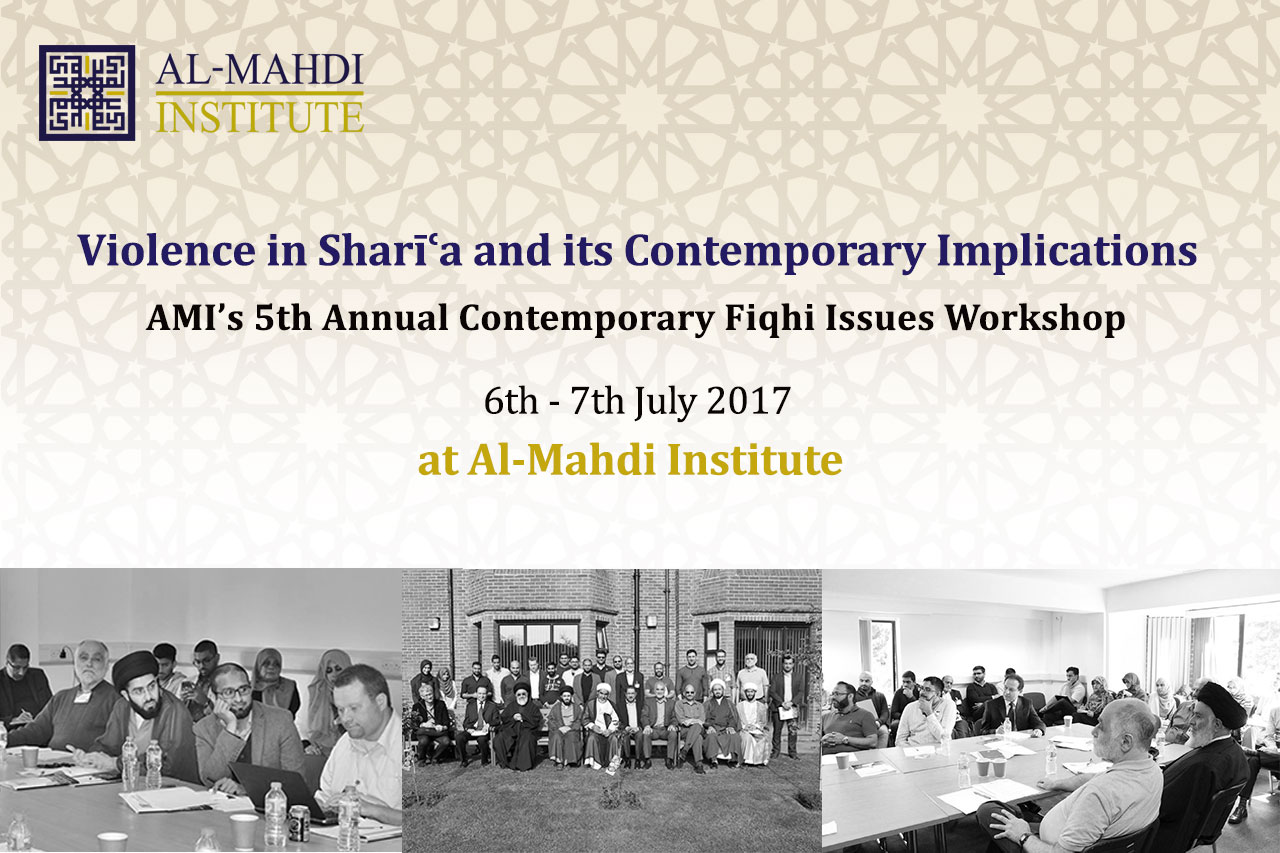 20170607-Violence-in-Sharia-and-its-Contemporary-Implications-almahdi