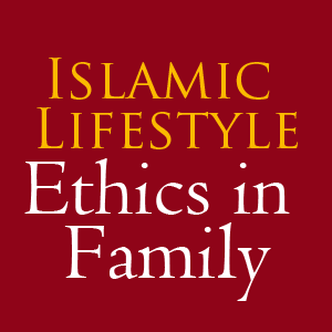ethics in Family